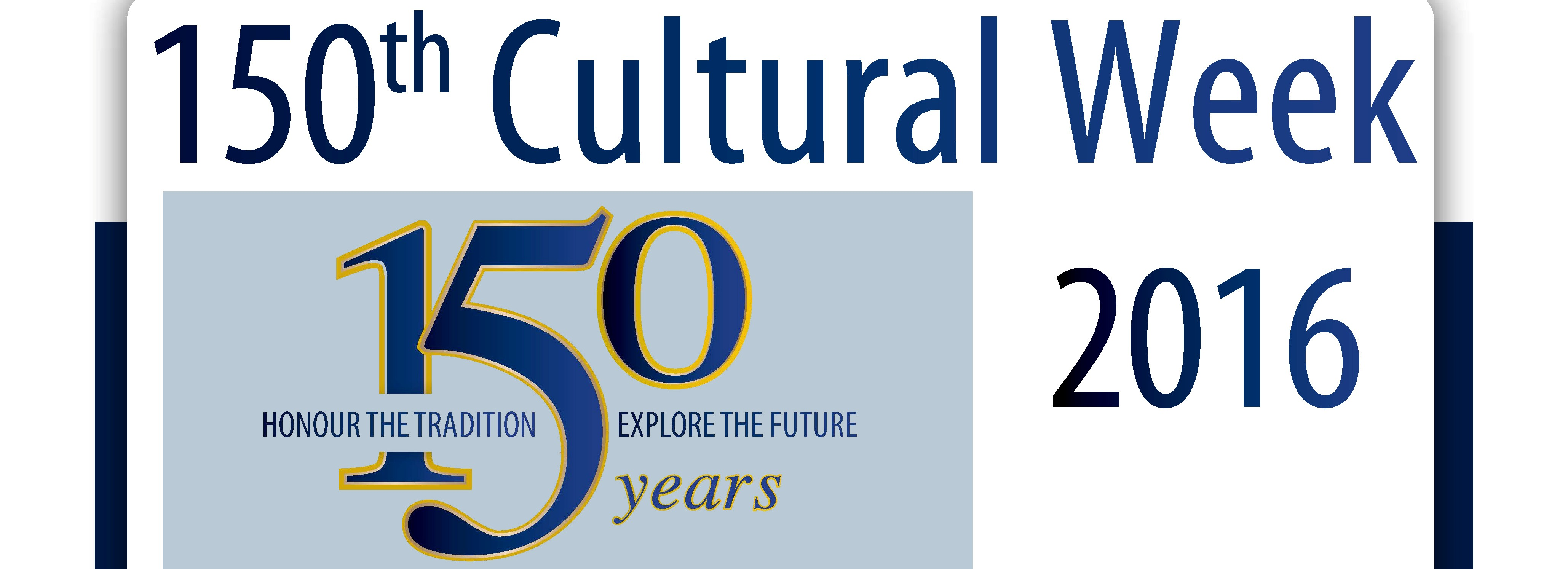 150th Celebrations : Cultural Week : 29 April to 7 May