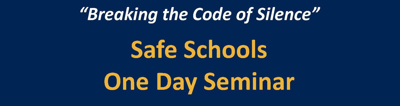 Safe Schools Seminar